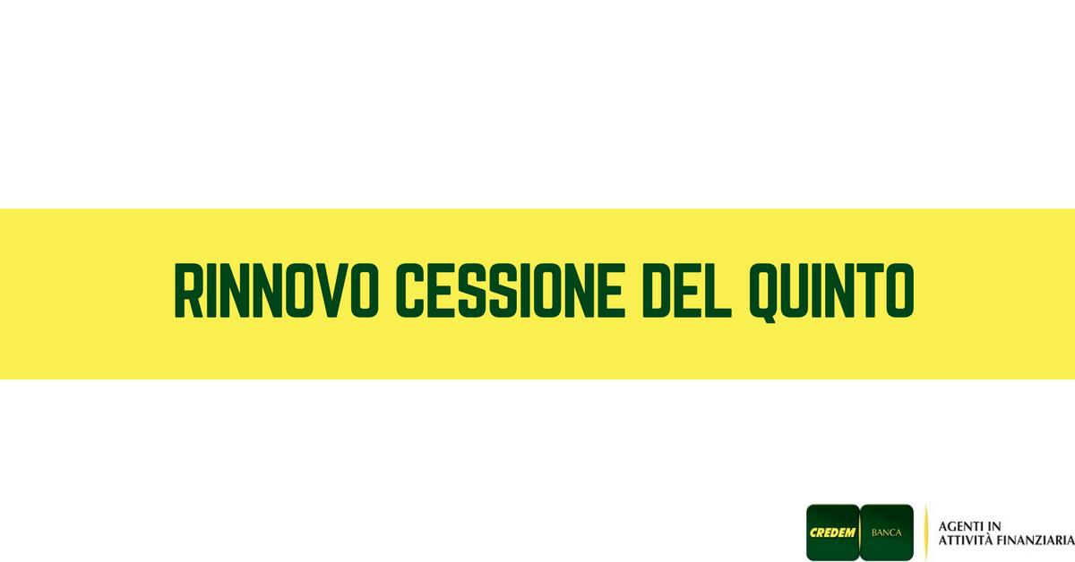 RINNOVO CESSIONE DEL QUINTO